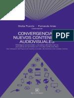 Convergencias y Nuevos Contenidos Audiovisuales