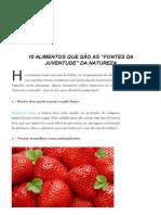 """10 Alimentos Que São as """"Fontes Da Juventude"""" Da Natureza"""