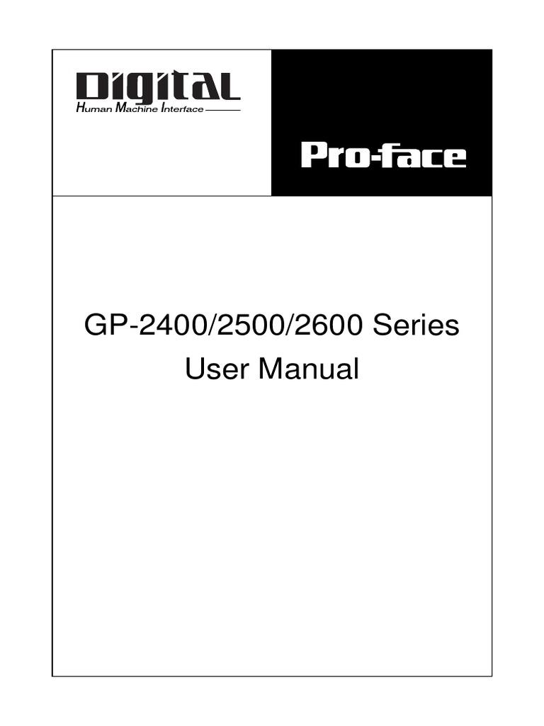Pro-face GP2400 manual, GP2500 Manual, GP2600 manual