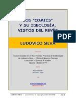 Los Comics Y Su Ideologia Vistos Al Reves de Ludovido Silva.
