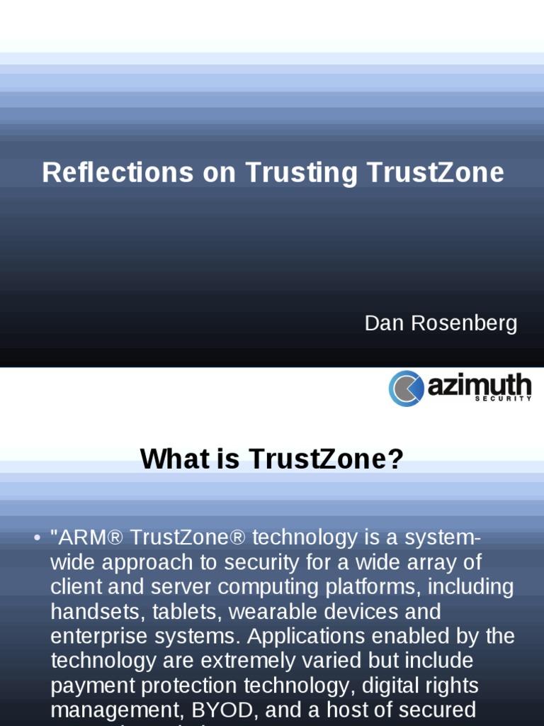 Us 14 Rosenberg Reflections on Trusting TrustZone | Arm