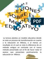 Diapositiva Reflexiones Sobre El Modelo Educ (1)