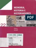 VILAR, Pierre. Memoria, Historia e Historiadores