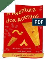 A Aventura Dos Acentos - Ana Paula Otero