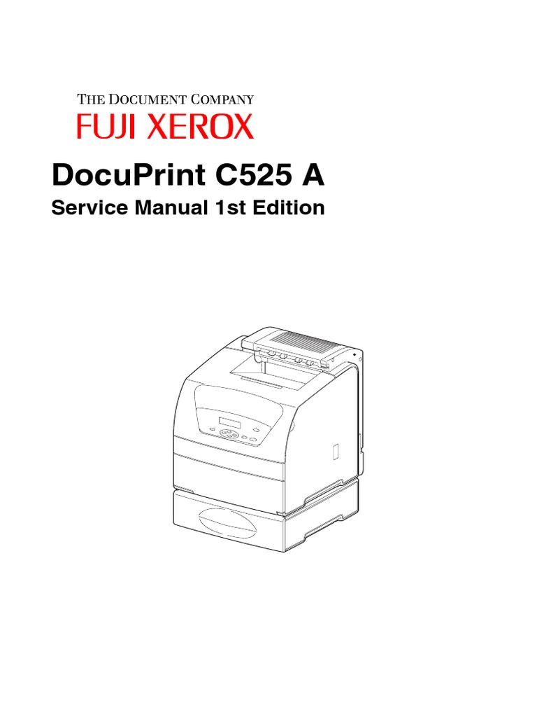 DocuPrint C525 a Service Manual 1st Edition