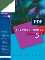 Speaking Frames