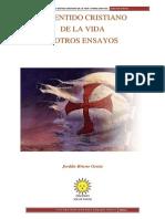 JORDÁN BRUNO GENTA - El Sentido Cristiano de La Vida y Otros Ensayos