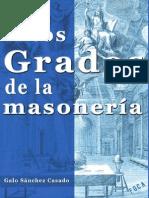 Sánchez Casado, Galo - Los Altos Grados de La Masonería