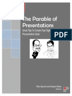 The Parable of Presentations Dantotsu