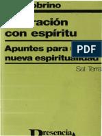 Sobrino, J., Liberación Con Espíritu. Apuntes Para Una Nueva Espiritualidad. Santander, Sal Terrae, 1985