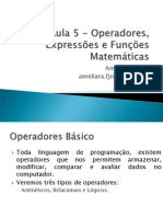 Aula 5 - Operadores, Expressoes e Funcoes