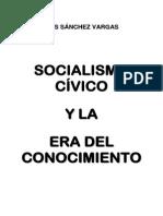 Socialismo Civico y La Era Del Conocimiento