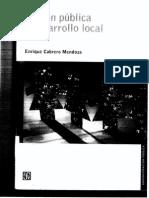 4. Cabrero Mendoza, E. (2005) Acción Pública y desarrollo local. Siglo XXI editores. México. (cap. 1 y 2).pdf