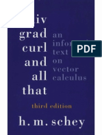 73170356 Div Grad Curl and All That an Informal Text on Vector Calculus 3rd Ed H M Schey 1997