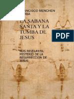 La Sabana Santa y La Tumba de j Desconocido