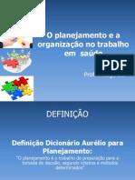 O Planejamento e a Organização No Trabalho Em
