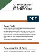 Introducing New Coke Case Study Answers   Coca Cola   Cola Documents Similar To Introducing New Coke Case Study Answers  Skip  carousel  carousel previouscarousel next  TruEarth docx
