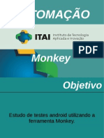 Apresentação Monkey MonkeyRunner