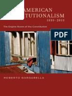 Roberto Gargarella - Latin American Constitutionalism 1810-2010