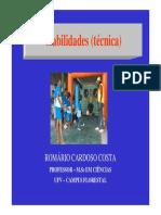 Romario Cardoso - Habilidades