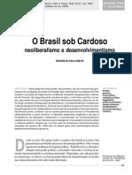 SALLUM, B. JR. O Brasil Sob Cardoso - Neolieberalismo e Desenvolvimentismo