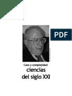 Félix Patiño - Caos Y Complejidad, Las Ciencias Del Siglo XXI