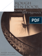 Kevin Hogan & Mary Lee LaBay - Through the Open Door - Secrets of Self Hypnosis.pdf