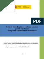 Www.exteriores.gob.Es Consulados SAOPAULO Es Consulado Documents GUIA BOLSISTAS CSF.17.6.2013. Em Pt. FINAL
