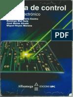 1- Teoria de Control-Diseno Electronico, 1° ED. - Spartacus Gomariz Castro, Domingo B. Sole, J. Matas Alcala, Miguel Reyes Moreno