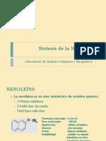Síntesis de La Neroleína