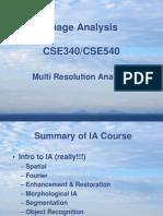 Multi Resolution Analysis
