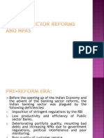 Banking Sector Reforms and NPAs