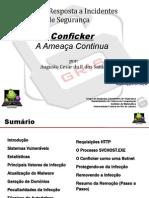 Conficker - A Ameaça Continua