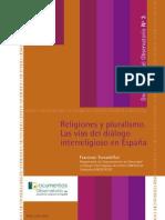 Religiones y Pluralismo. Las Vias Del Dialogo Interreligioso en Espana