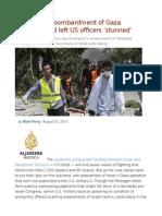 Why Israel's Bombardment of Gaza Neighborhood Left US Officers 'Stunned'