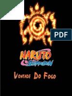 Naruto Shippuden - Vontade Do Fogo Storyteller