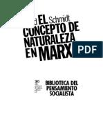 SCHMIDT.alfred-1962-El Concepto de Naturaleza en Marx