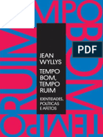 Tempo Bom, Tempo Ruim - Jean Wyllys