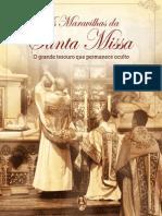 As Maravilhas Da Santa Missa