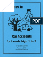 Success in Car Accidents for Levels High 1 to3