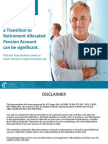 Transition to retirement (TTR) allocated pension. Obtain tax-free income from age 60.