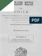 Legislación Militar de Chile  Desde 1812 hasta 1882   TOMO I
