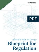 After the War on Drugs, Blueprint for Regulation - TDPF