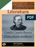 O Que Fazem Mulheres - Camilo Castelo Branco