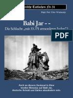 Udo Walendy Babi Jar Die Schlucht Mit 33.771 Ermordeten Juden Удо Валенди. Бабий Яр