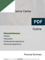 Sample of Personal presentation- Karina Carlos