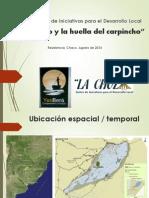 Presentacion La Choza Congreso de Cultura Chaco Agosto 2014 Definitivo