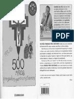Rius - 500 Anos Fregados Pero Cristianos