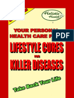 Lifestyle Cures for Killer Diseases