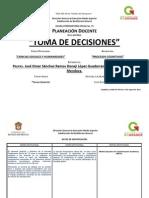 Planeación Didáctica de Toma de Decisiones Turno Matutino 2014